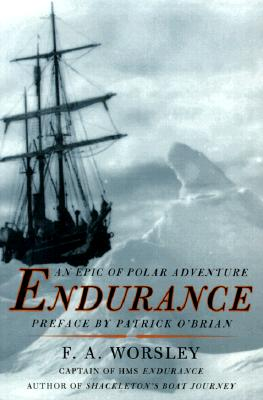 Endurance By Worsley, Frank Arthur
