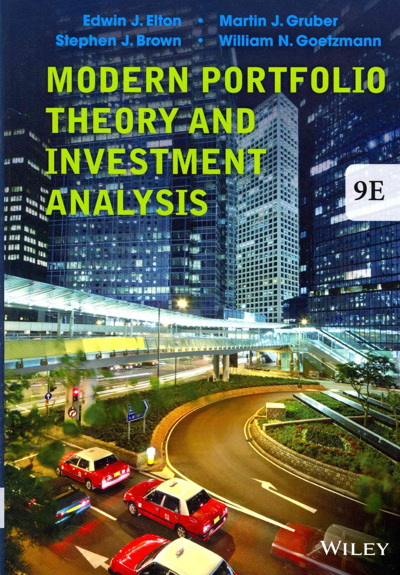 Modern Portfolio Theory and Investment Analysis By Elton, Edwin J.